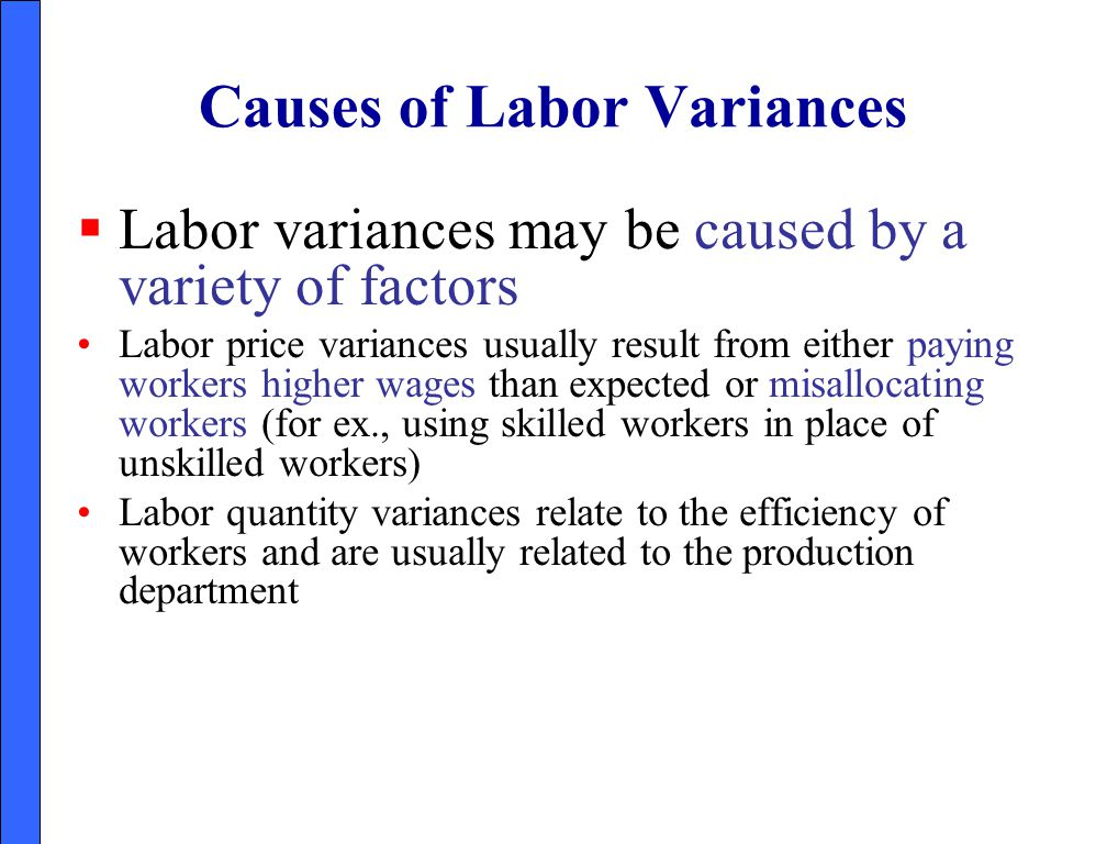 Causes of Labor Variances