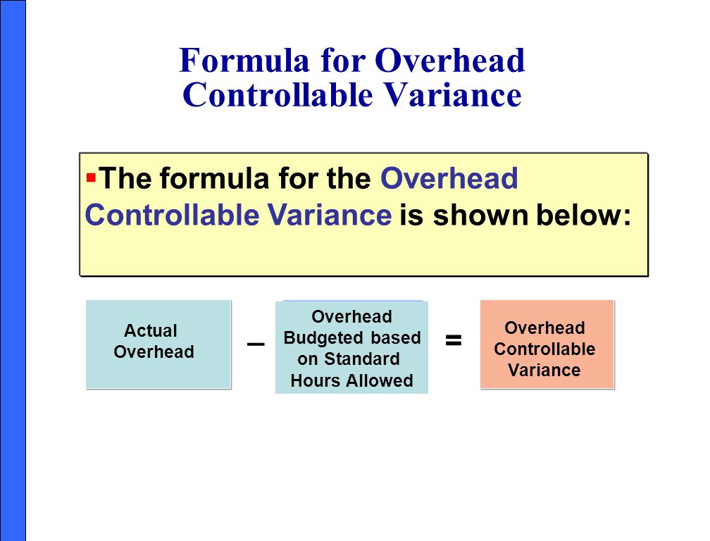 Formula for Overhead Controllable Variance