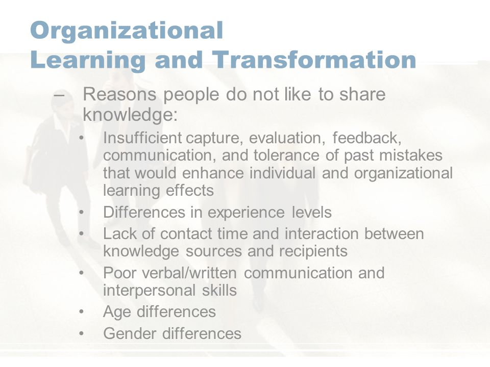 effect of knowledge transfer on organisational learning Henley forum for organisational learning and knowledge strategies  thinking differently about evaluating knowledge management  examples of knowledge transfer.