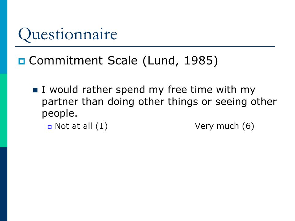 Questionnaire Commitment Scale (Lund, 1985)