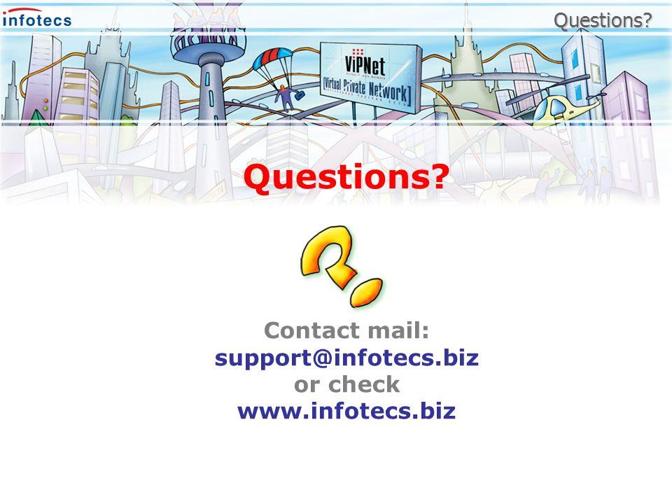 Contact mail: support@infotecs.biz or check www.infotecs.biz