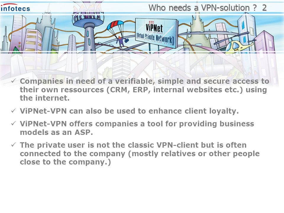 Who needs a VPN-solution 2