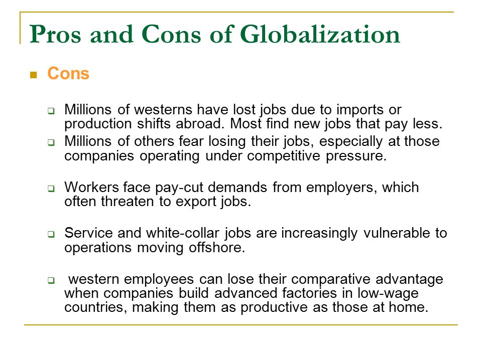 Pros and cons of globalization for singapore