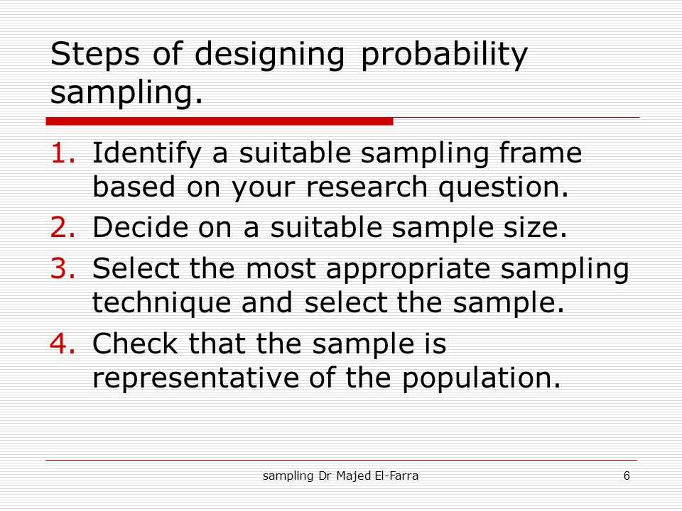 Steps of designing probability sampling.