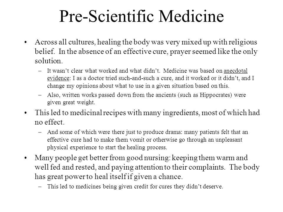 Pre-Scientific Medicine