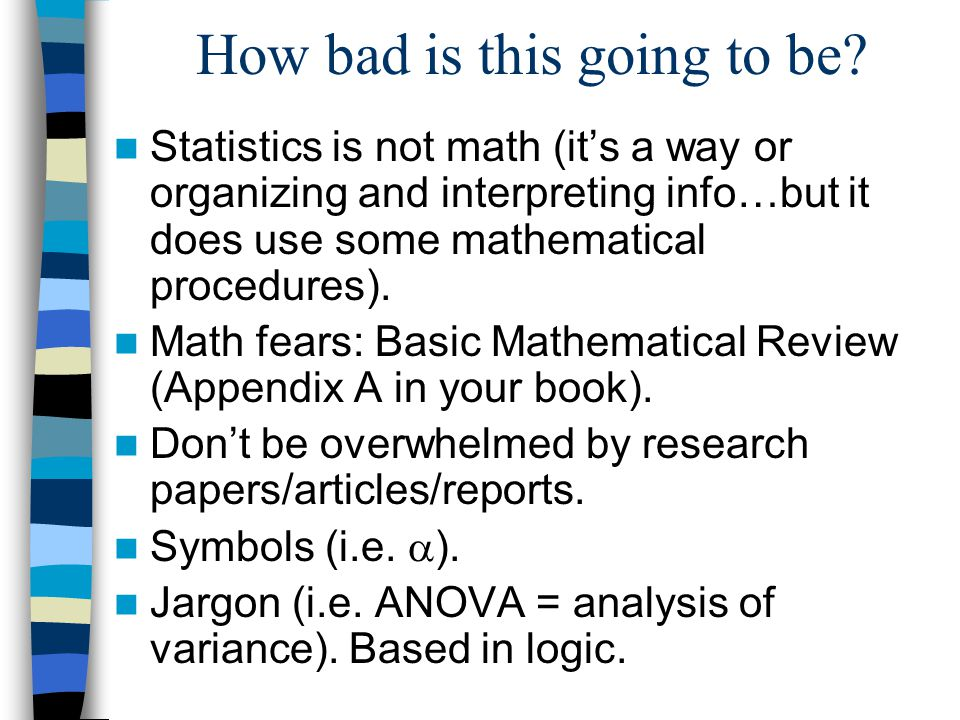a study on the use of a one way anova statistic in a psychological research This page shows how to perform a number of statistical tests using spss   including tests of reading (read), writing (write), mathematics (math) and social  studies (socst)  a one-way analysis of variance (anova) is used when you  have a.