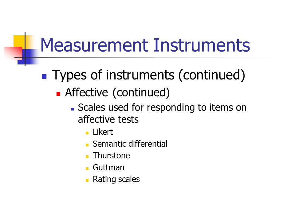 Types Of Measuring Instruments : Chapter selecting measuring instruments gay and airasian