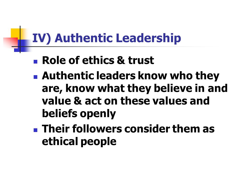 IV) Authentic Leadership