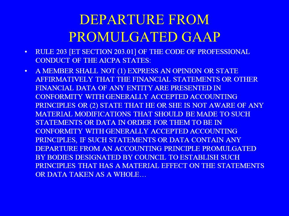 DEPARTURE FROM PROMULGATED GAAP