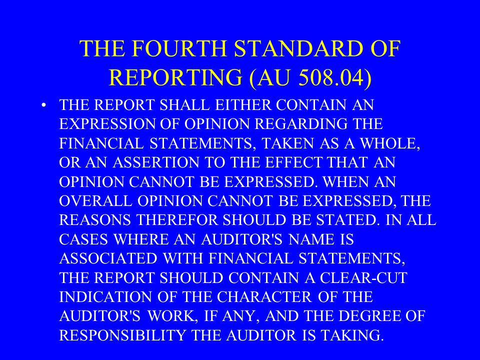 THE FOURTH STANDARD OF REPORTING (AU )