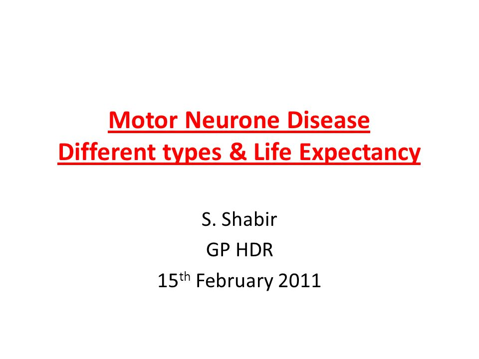 motor neurone disease different types life expectancy