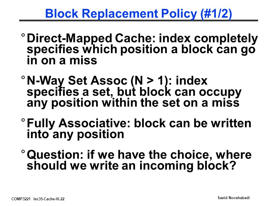 Block Replacement Policy (#1/2)