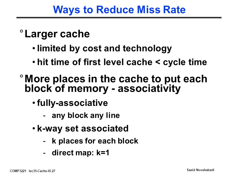 Ways to Reduce Miss Rate