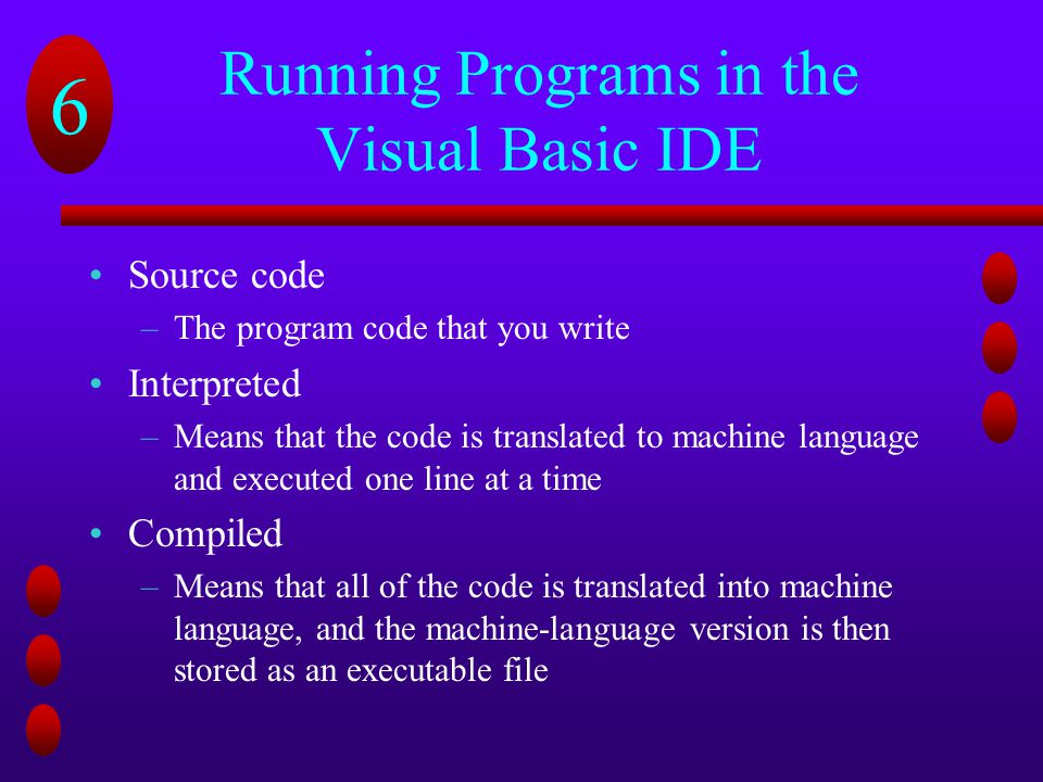 Running Programs in the Visual Basic IDE