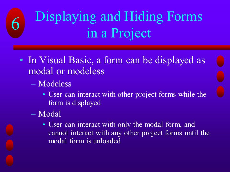 Displaying and Hiding Forms in a Project