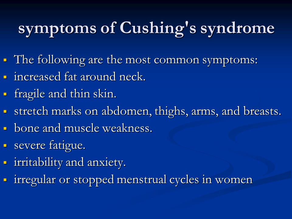 symptoms of Cushing s syndrome