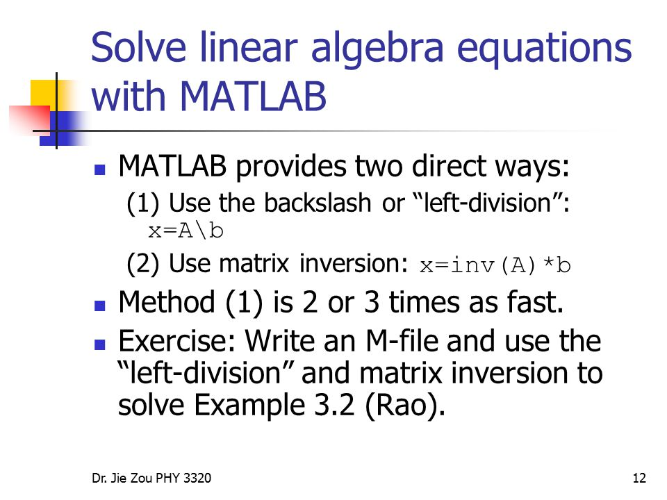 Solve linear algebra equations with MATLAB