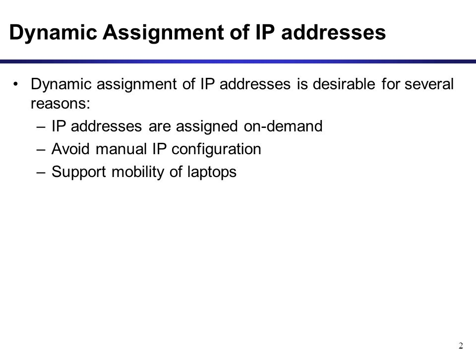 ip assignment 1 Dhcp provides dynamic ip address assignment from a pool of available ip addresses from the isp or router.