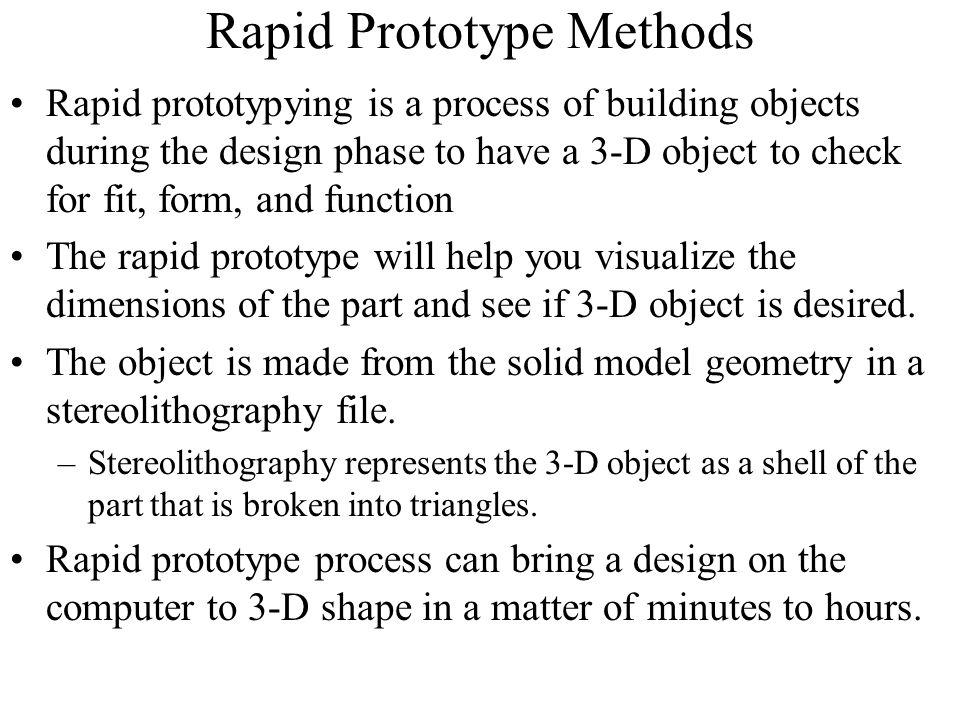 Rapid Prototype Methods