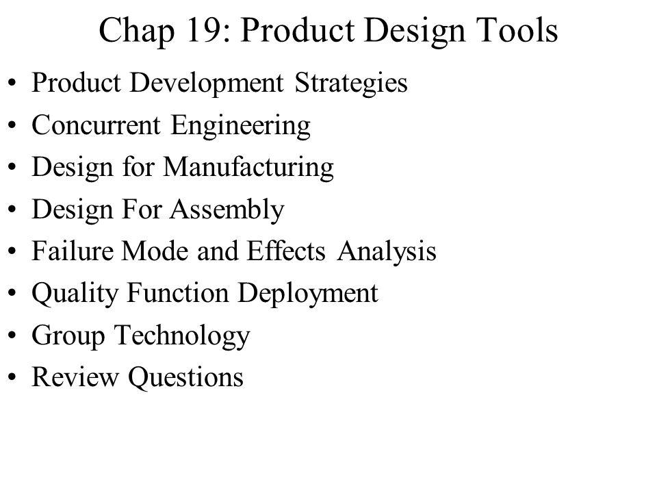 Chap 19: Product Design Tools