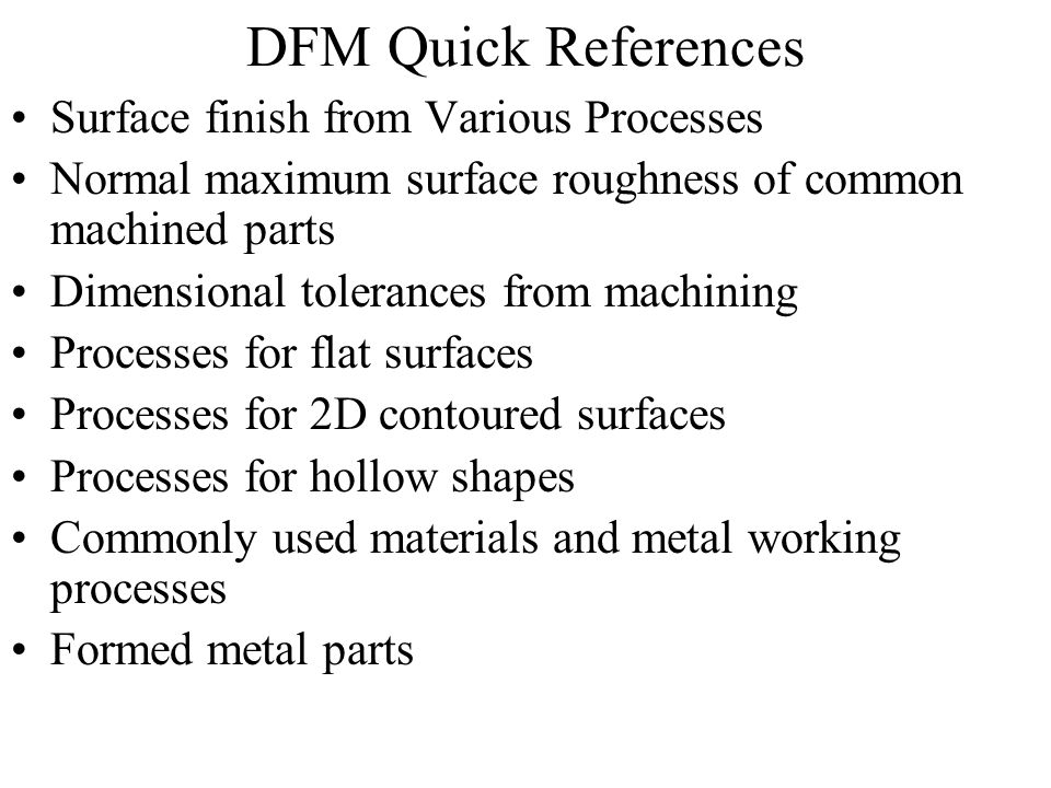 DFM Quick References Surface finish from Various Processes