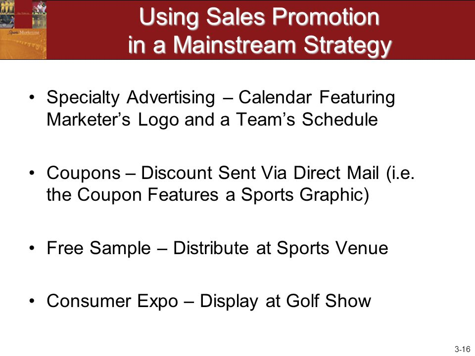 Using Sales Promotion in a Mainstream Strategy