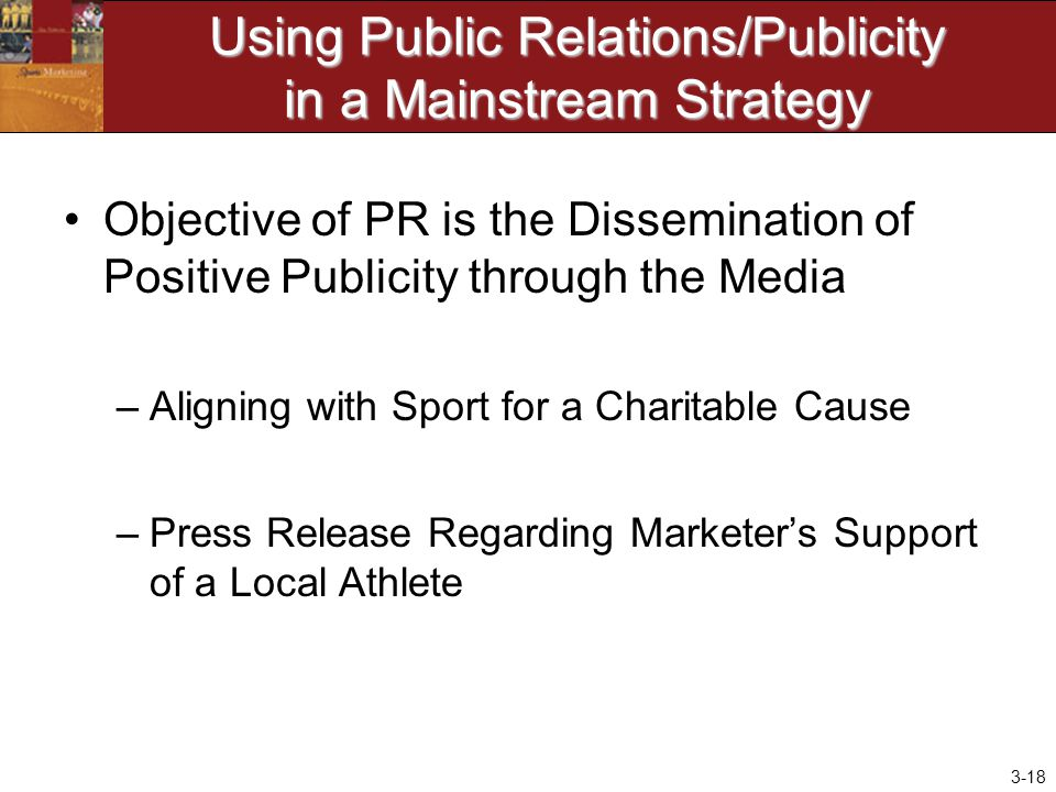 Using Public Relations/Publicity in a Mainstream Strategy