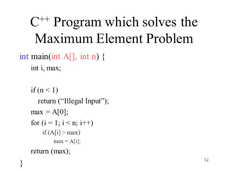 C++ Program which solves the Maximum Element Problem