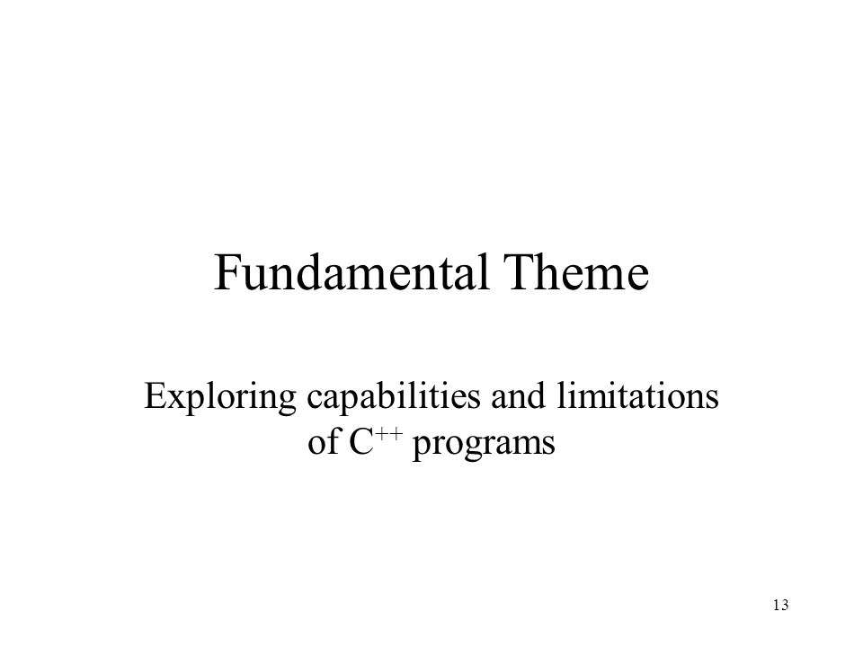 Exploring capabilities and limitations of C++ programs