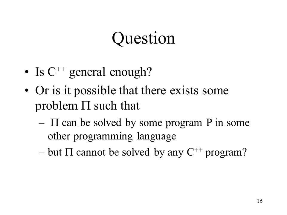 Question Is C++ general enough
