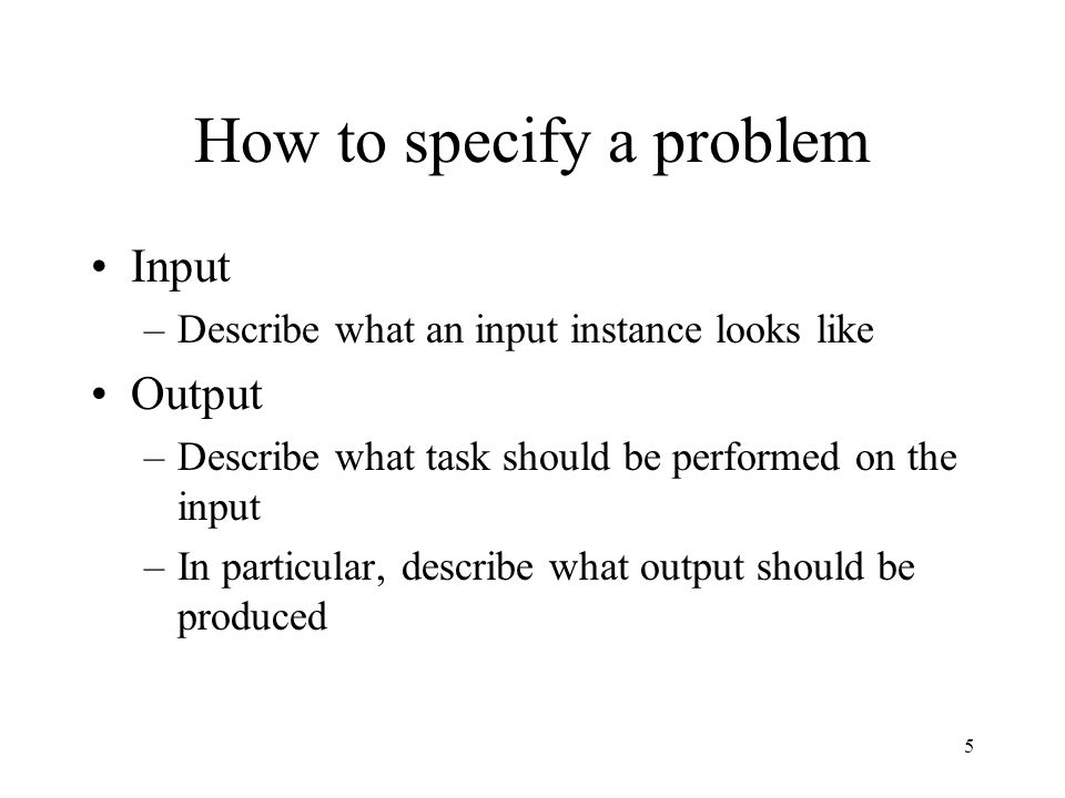 How to specify a problem