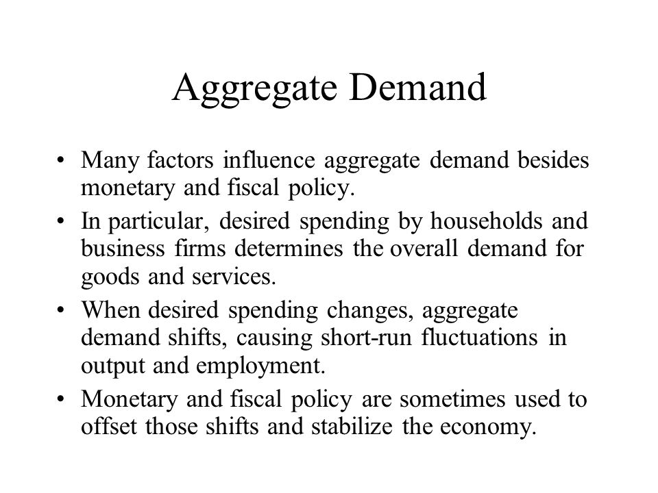 How Do Fiscal and Monetary Policies Affect Aggregate Demand?