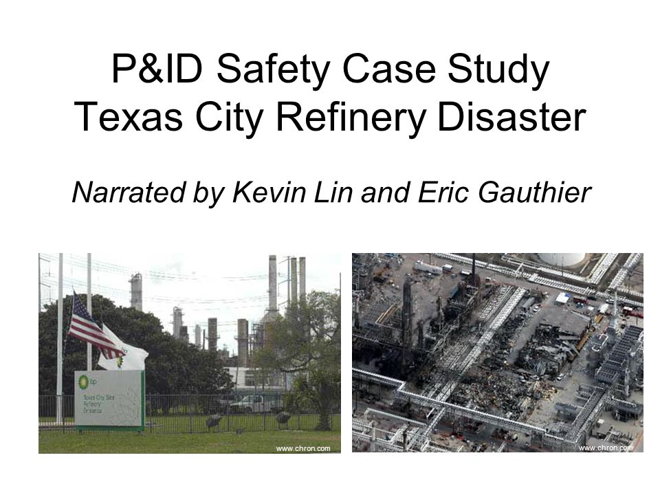 a case study of bp texas refinery In 2005 an explosion rocked the bp texas city refinery, killing 15 people and injuring 180 the company incurred direct and indirect financial losses on the order of billions of dollars for.
