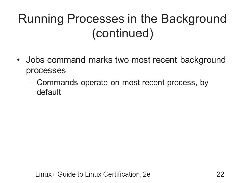 Running Processes in the Background (continued)