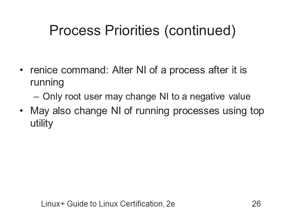 Process Priorities (continued)