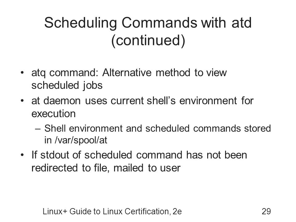 Scheduling Commands with atd (continued)