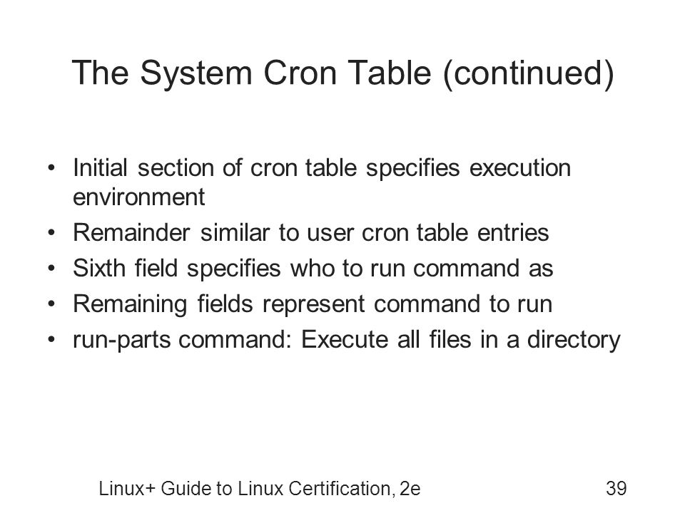 The System Cron Table (continued)