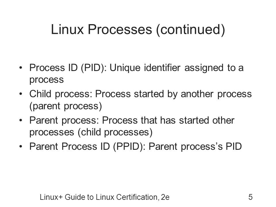 Linux Processes (continued)