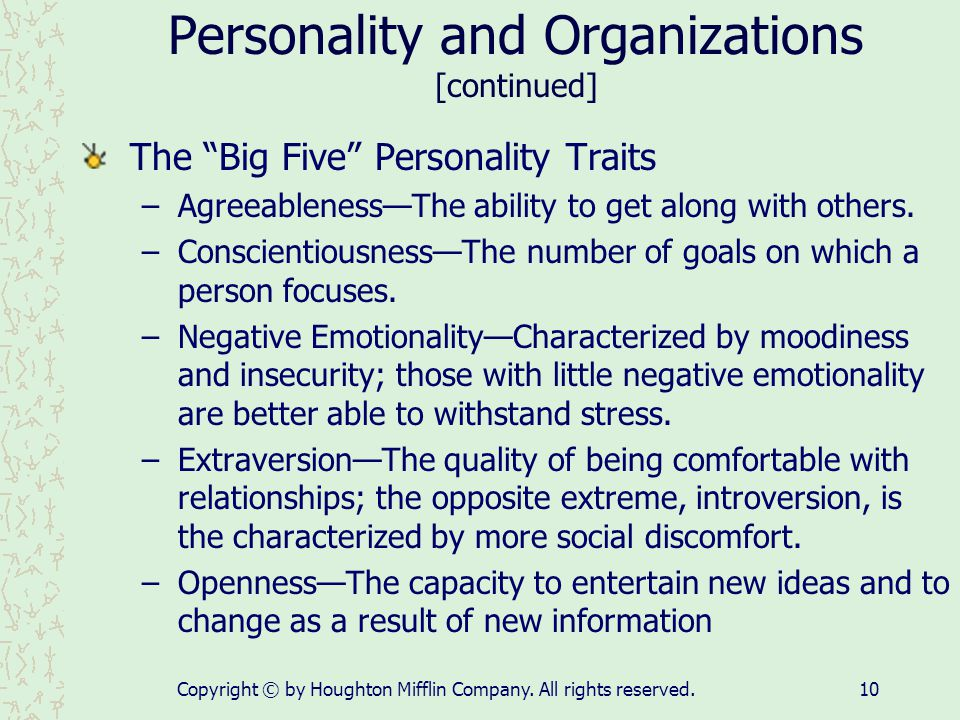 Personality and Organizations [continued]