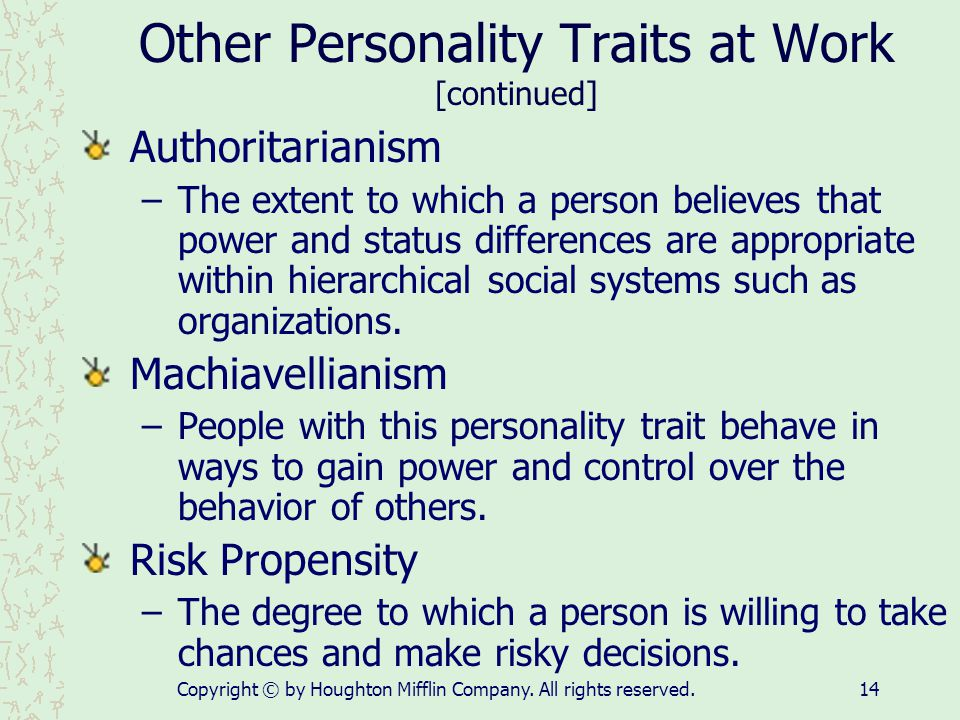 Other Personality Traits at Work [continued]
