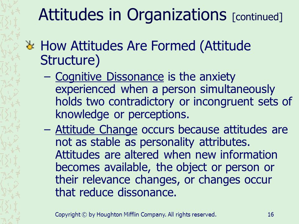 Attitudes in Organizations [continued]