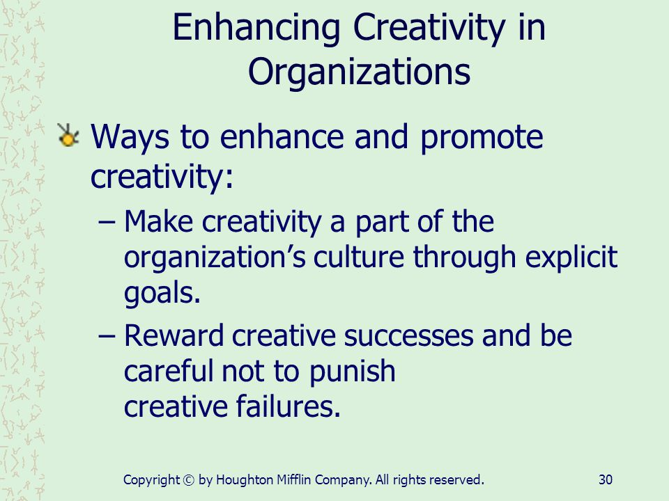 Enhancing Creativity in Organizations