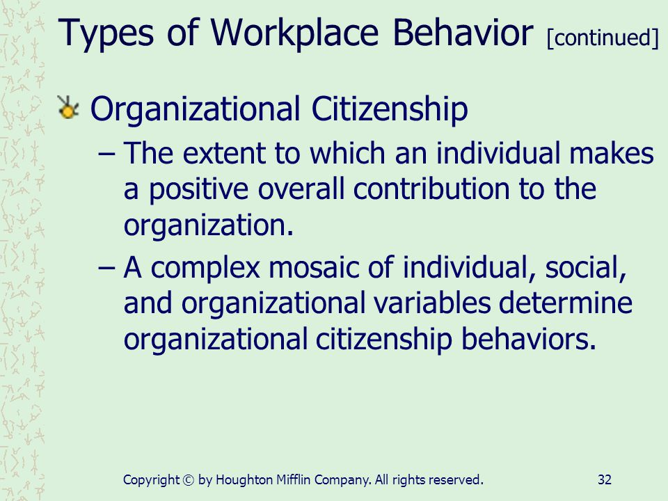 Types of Workplace Behavior [continued]