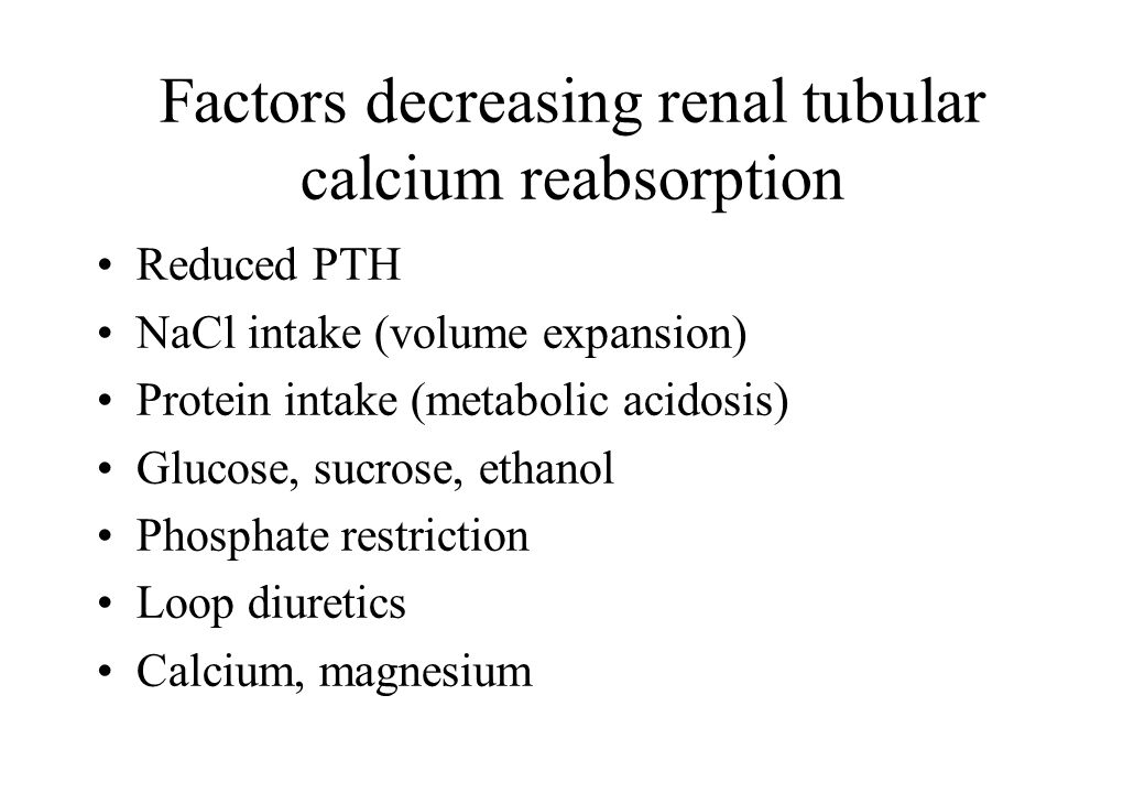 Factors decreasing renal tubular calcium reabsorption