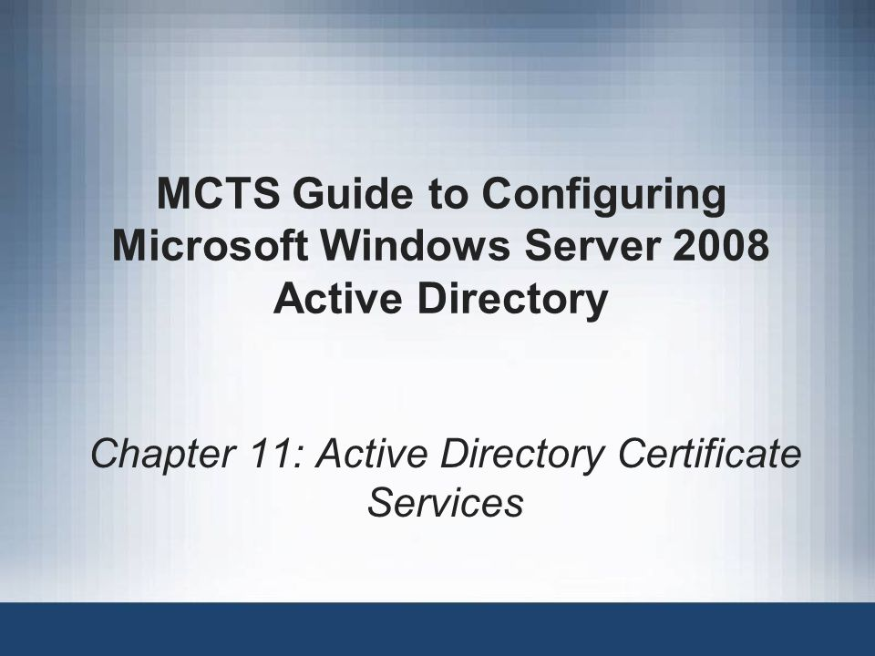 Chapter 11 Active Directory Certificate Services Ppt Video Online