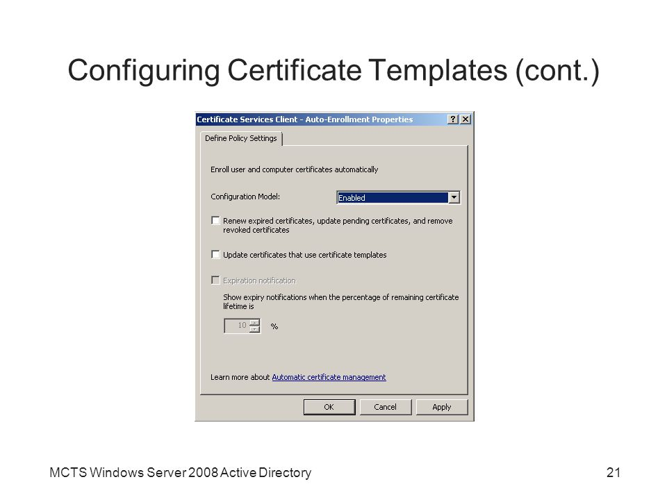 Configuring Certificate Templates (cont.)