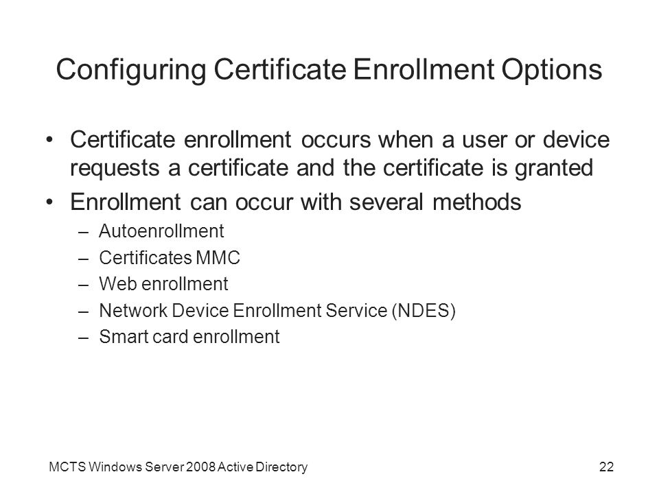 Configuring Certificate Enrollment Options