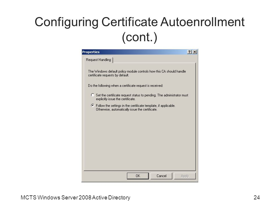 Chapter 11 active directory certificate services ppt video 24 configuring certificate autoenrollment yadclub Gallery