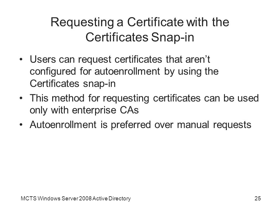 Requesting a Certificate with the Certificates Snap-in