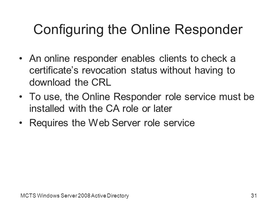 Configuring the Online Responder